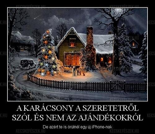 A Karácsony a szeretetről szól...