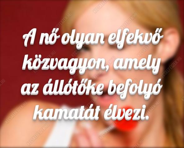 vicces idézetek nők Nők « Vicces képek, humoros fotók • KecskeFészek